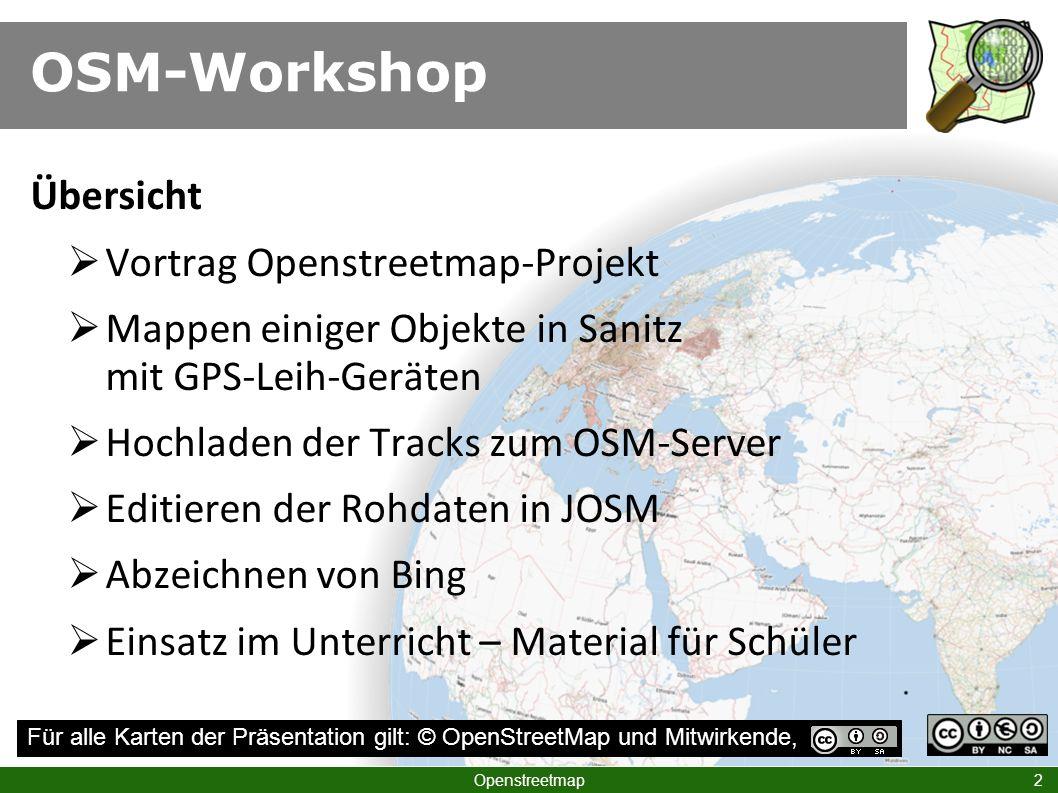 Was benötigt man? Openstreetmap 33 Tracks mit dem GPS aufzeichnen
