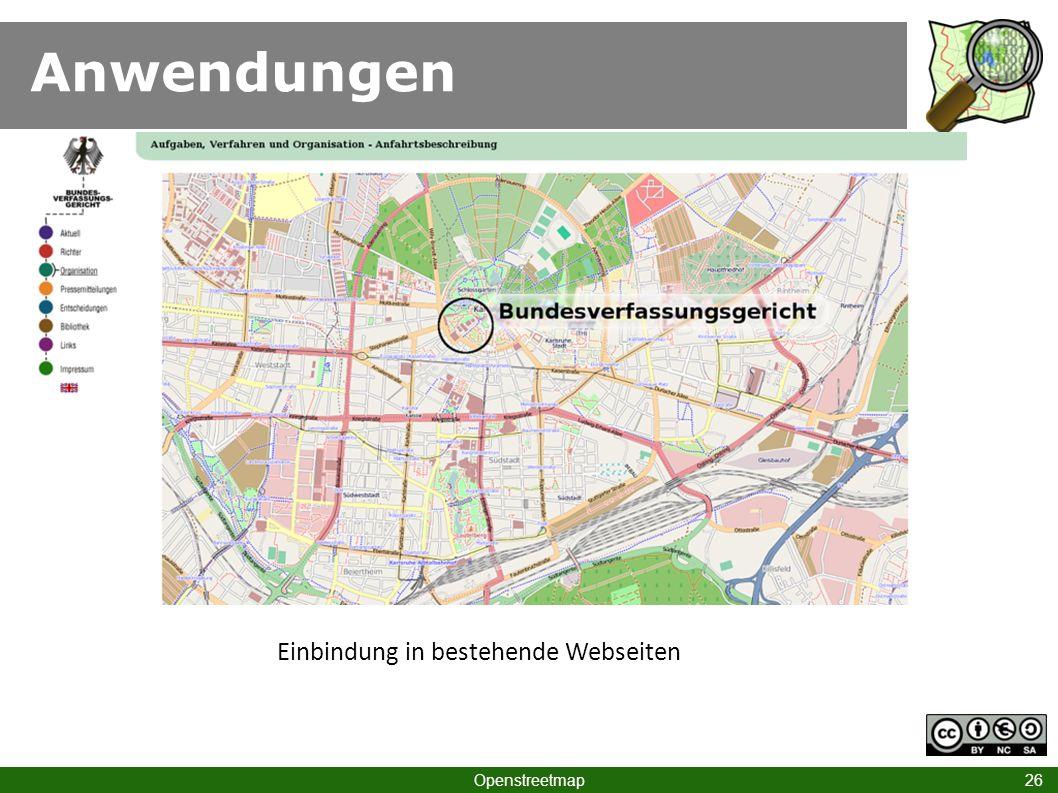 Anwendungen Openstreetmap 26 Einbindung in bestehende Webseiten
