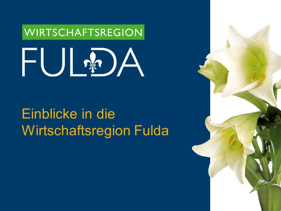 Einblicke in die Wirtschaftsregion Fulda