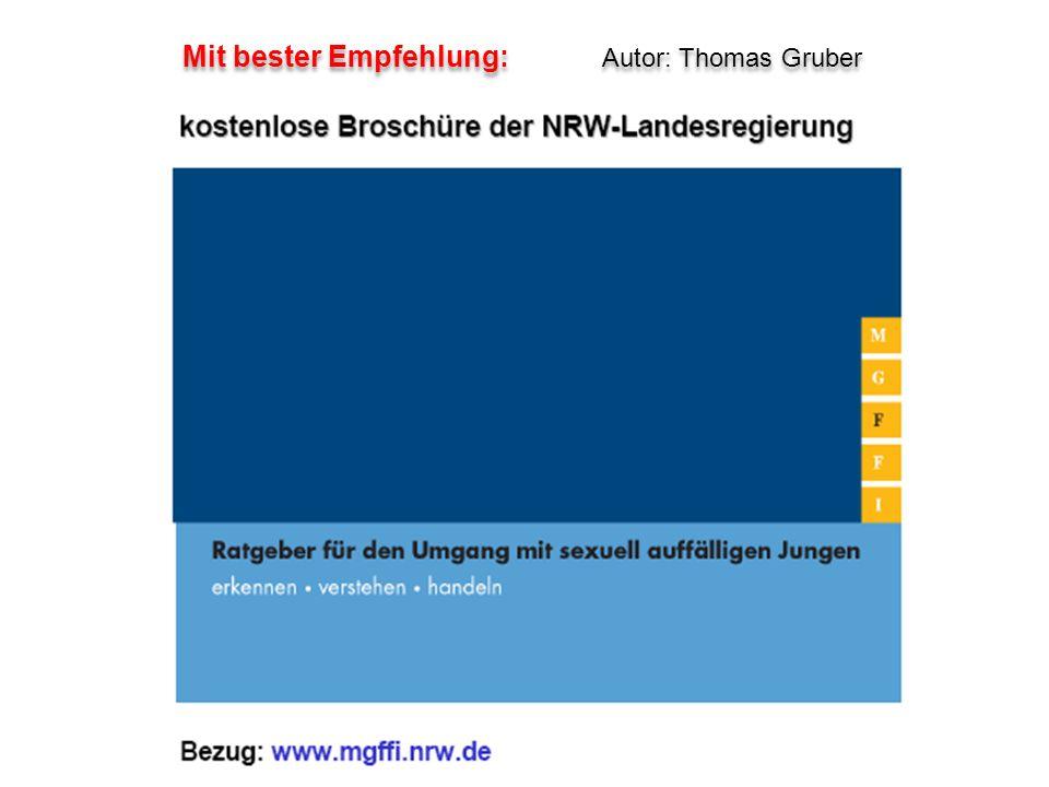 Mit bester Empfehlung: Autor: Thomas Gruber