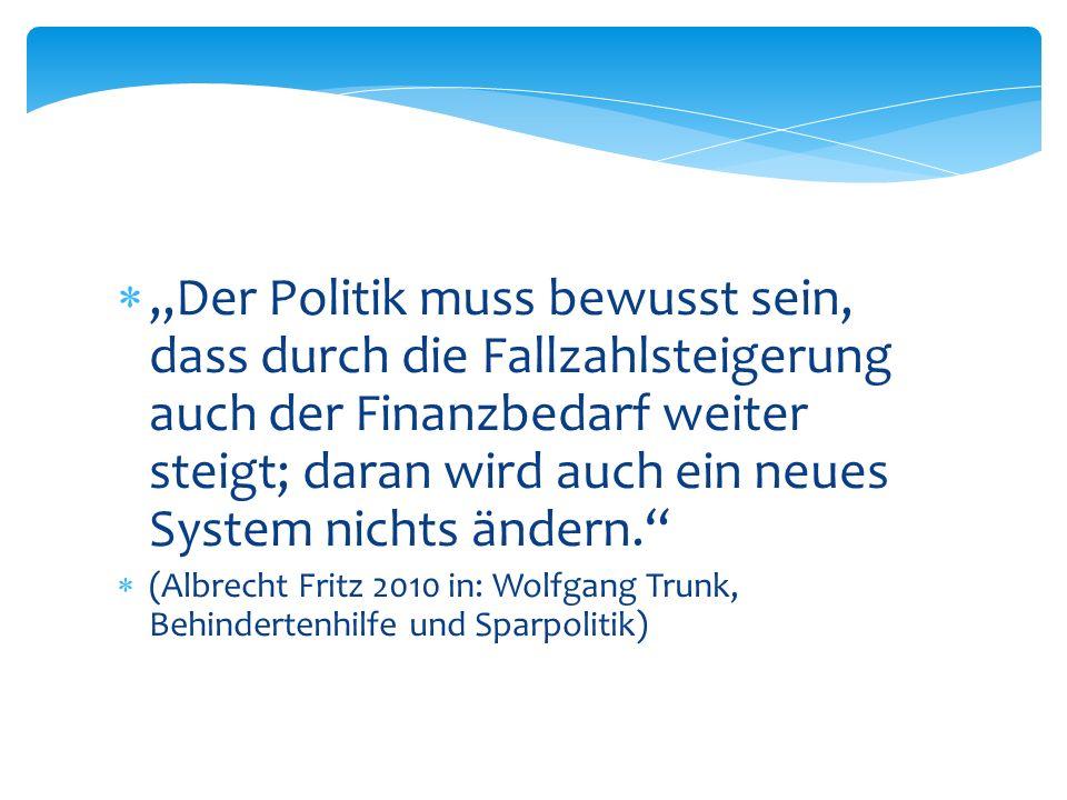 Der Politik muss bewusst sein, dass durch die Fallzahlsteigerung auch der Finanzbedarf weiter steigt; daran wird auch ein neues System nichts ändern.
