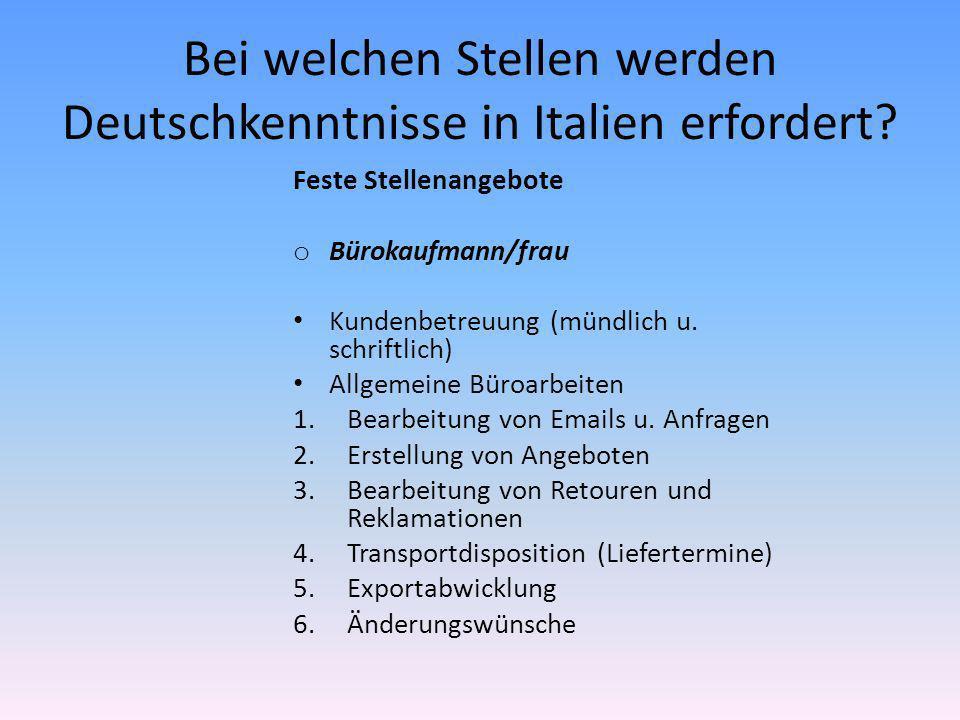 Bei welchen Stellen werden Deutschkenntnisse in Italien erfordert.