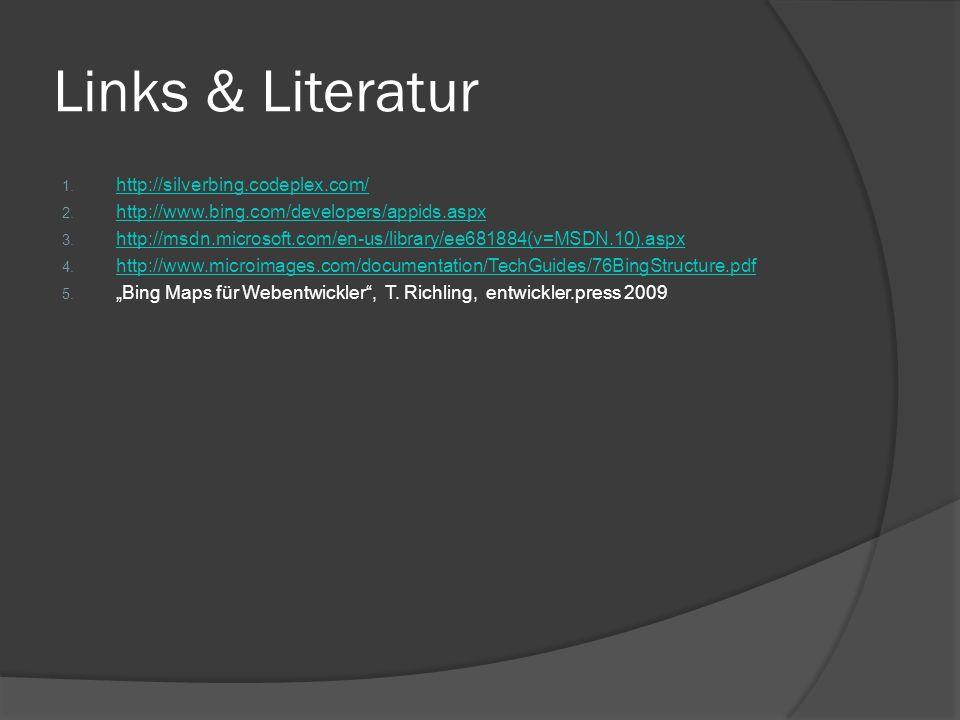 Links & Literatur 1. http://silverbing.codeplex.com/ http://silverbing.codeplex.com/ 2.