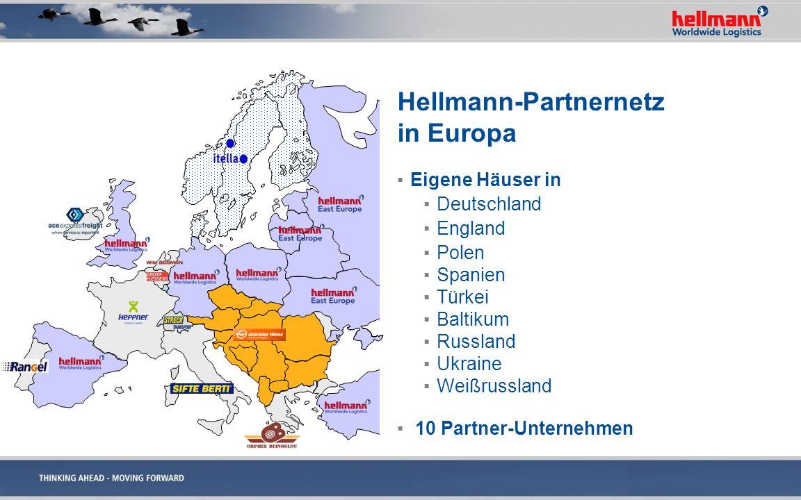 Eigene Häuser in Deutschland England Polen Spanien Türkei Baltikum Russland Ukraine Weißrussland 10 Partner-Unternehmen Hellmann-Partnernetz in Europa