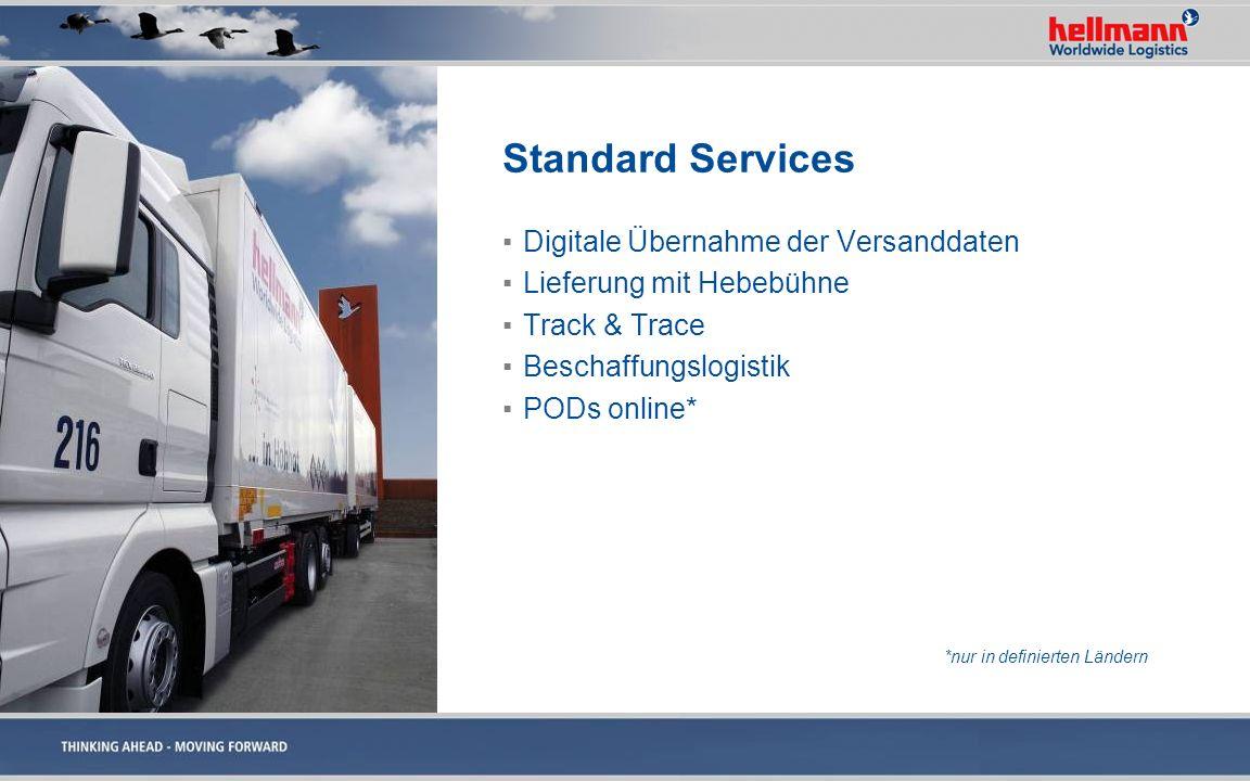 Standard Services Digitale Übernahme der Versanddaten Lieferung mit Hebebühne Track & Trace Beschaffungslogistik PODs online* *nur in definierten Länd