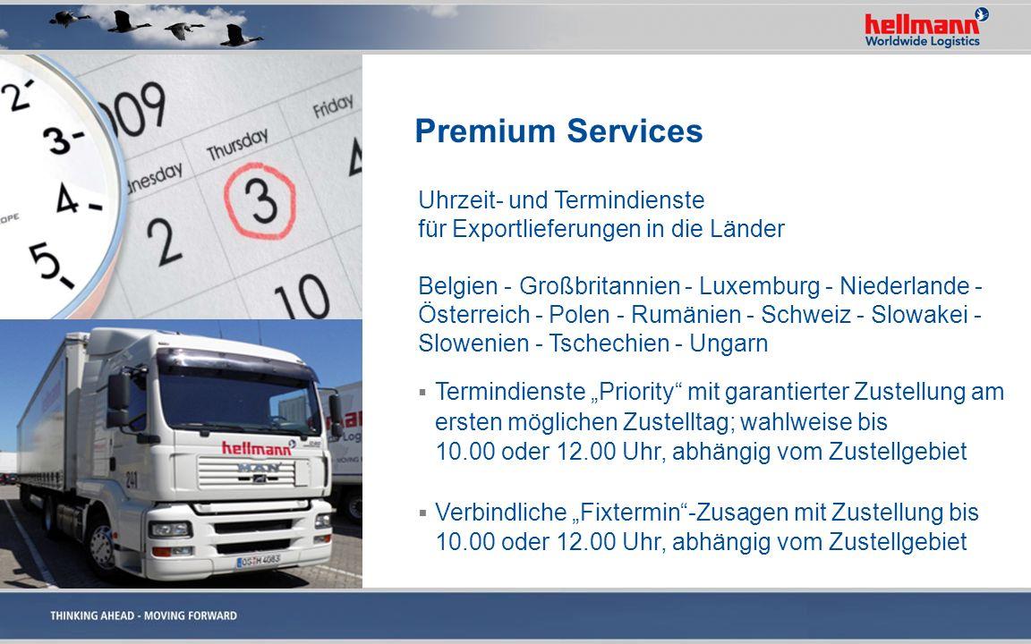 Premium Services Uhrzeit- und Termindienste für Exportlieferungen in die Länder Belgien - Großbritannien - Luxemburg - Niederlande - Österreich - Pole