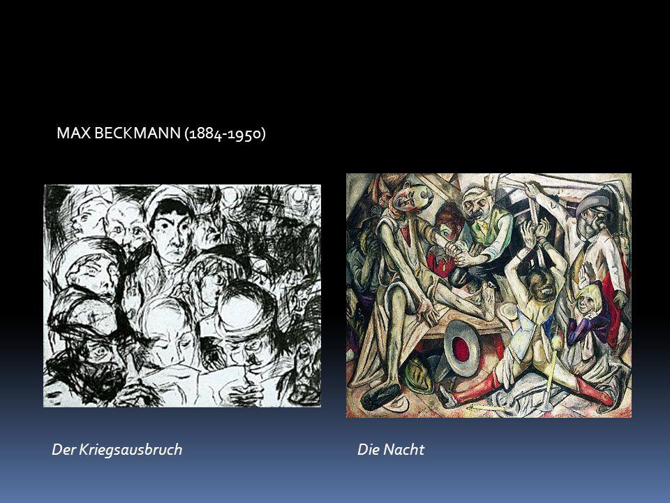 MAX BECKMANN (1884-1950) Der KriegsausbruchDie Nacht