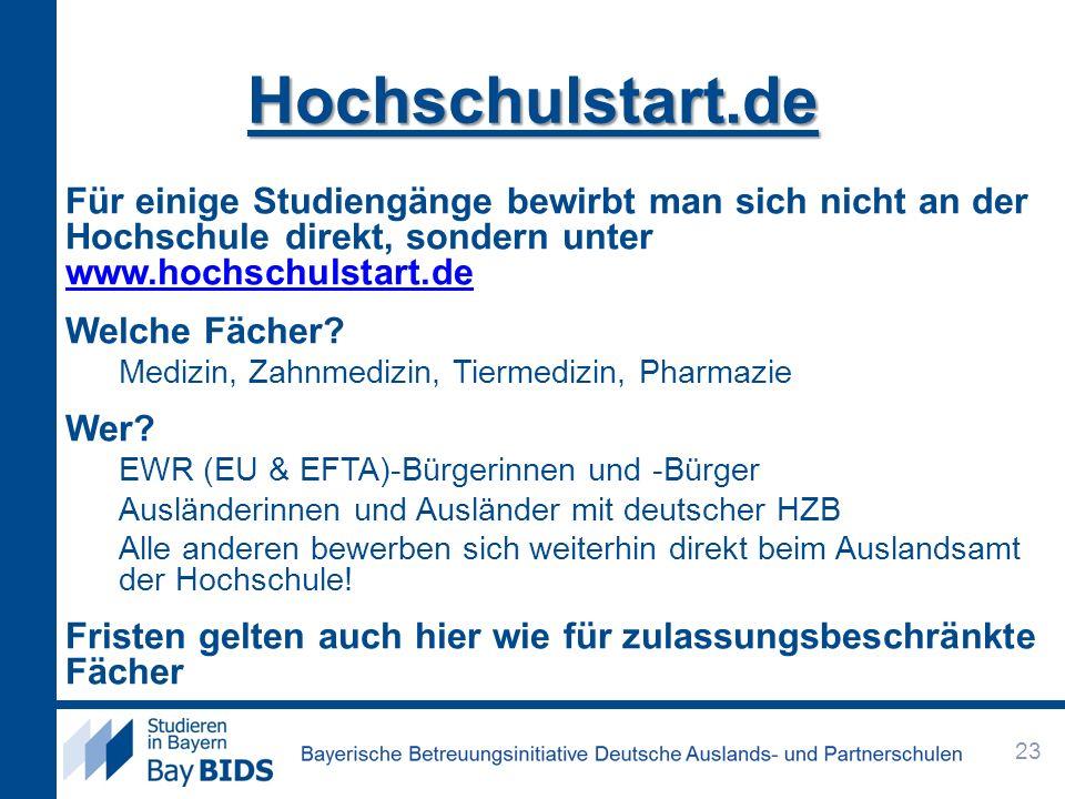 Hochschulstart.de Für einige Studiengänge bewirbt man sich nicht an der Hochschule direkt, sondern unter www.hochschulstart.de www.hochschulstart.de W