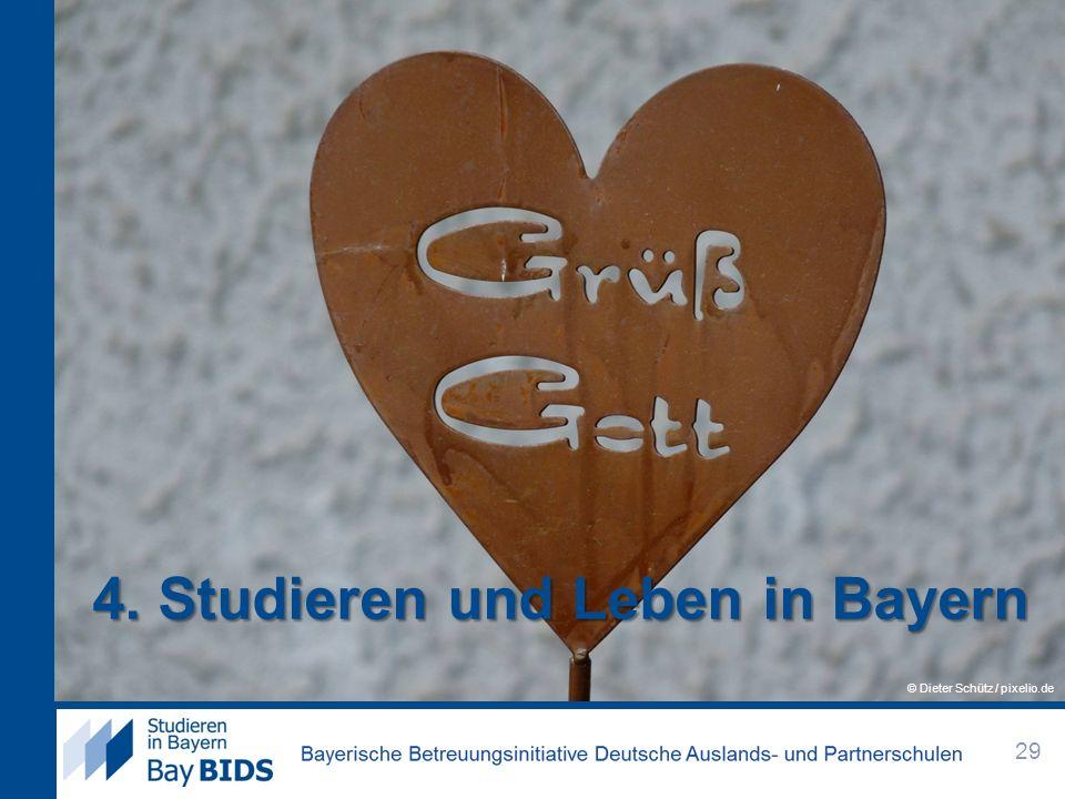 4. Studieren und Leben in Bayern 29 © Dieter Schütz / pixelio.de