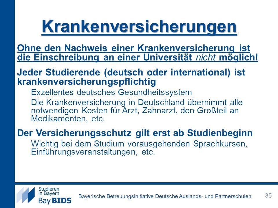 Ohne den Nachweis einer Krankenversicherung ist die Einschreibung an einer Universität nicht möglich! Jeder Studierende (deutsch oder international) i