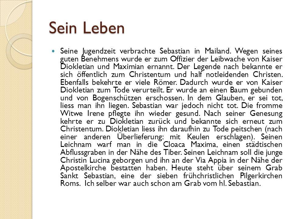 Sein Leben Seine Jugendzeit verbrachte Sebastian in Mailand.