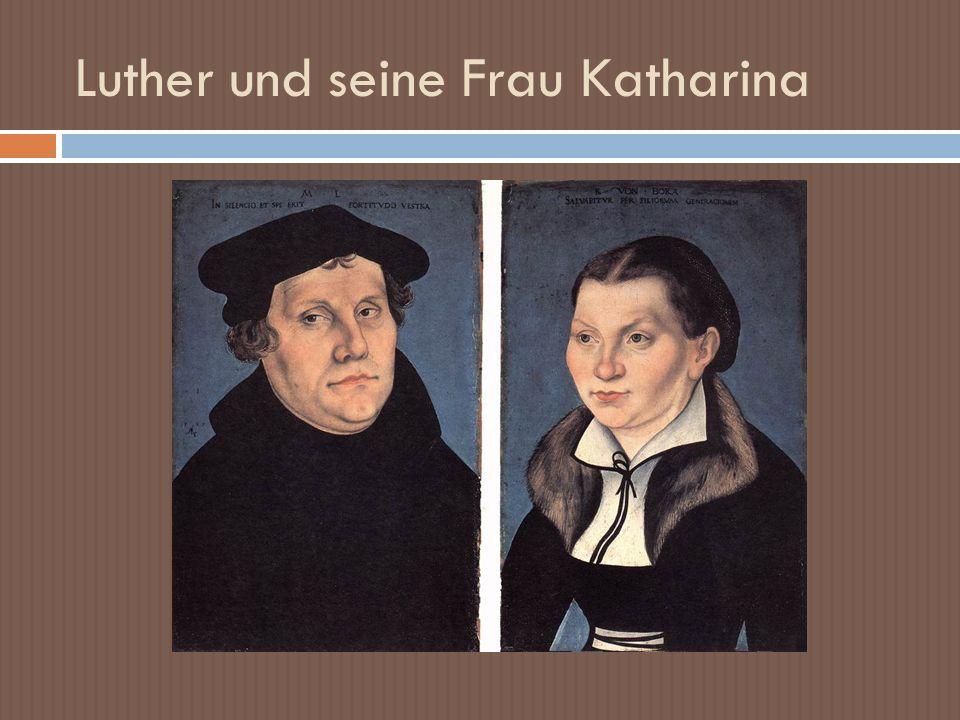 Luther und seine Frau Katharina