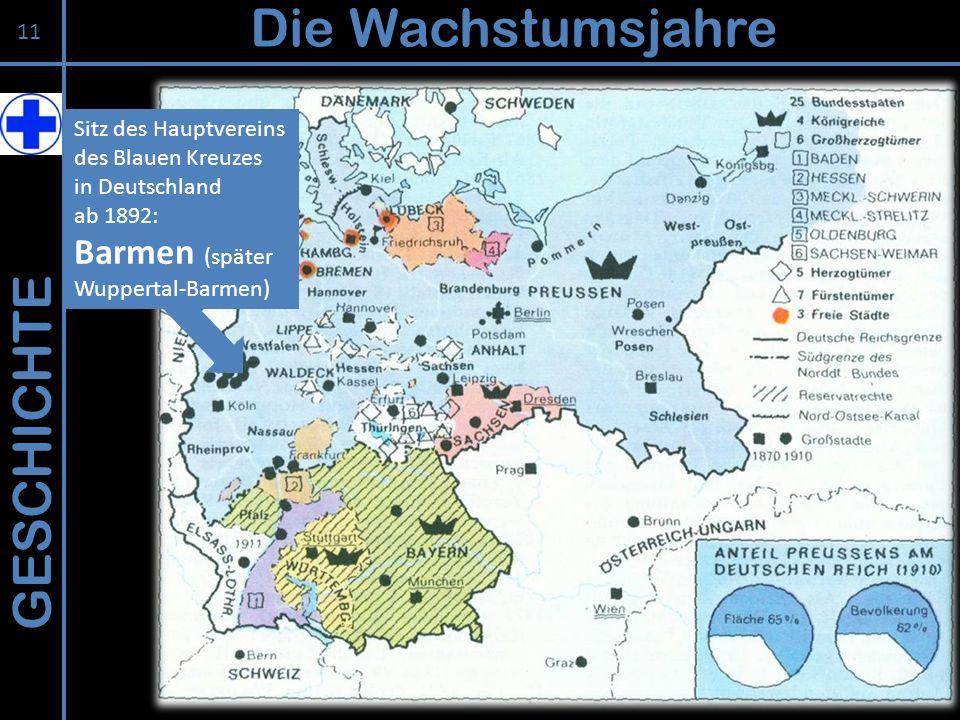 GESCHICHTE Die Wachstumsjahre Sitz des Hauptvereins des Blauen Kreuzes in Deutschland ab 1892: Barmen (später Wuppertal-Barmen) 11
