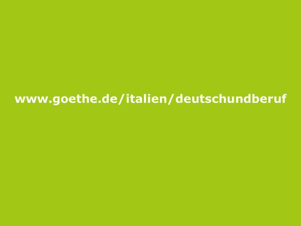 Seite 10 www.goethe.de/italien/deutschundberuf