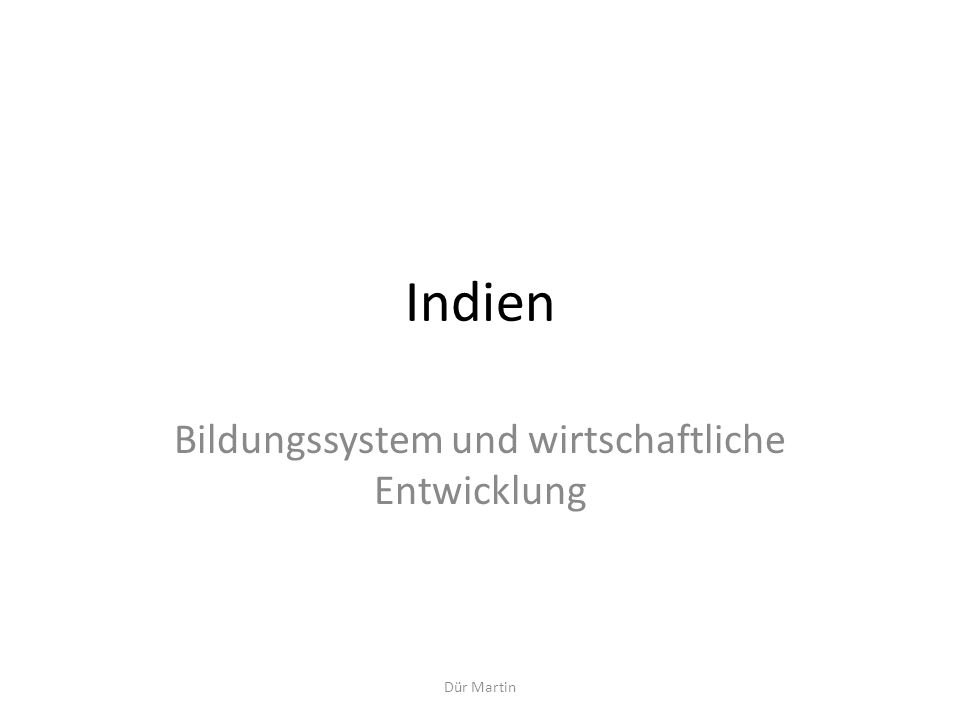 Dür Martin 1.Einleitung Die globale wirtschaftliche Bedeutung Indiens Territory size shows the proportion of worldwide gross domestic product, equalized in purchasing power parity, found there in year 1 current era.