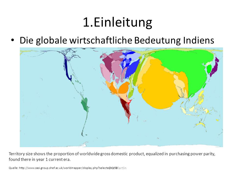 Dür Martin 1.Einleitung Die globale wirtschaftliche Bedeutung Indiens Territory size shows the proportion of worldwide gross domestic product, equaliz
