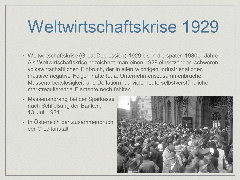 Weltwirtschaftskrise 1929 Weltwirtschaftskrise (Great Depression) 1929 bis in die späten 1930er-Jahre: Als Weltwirtschaftskrise bezeichnet man einen 1