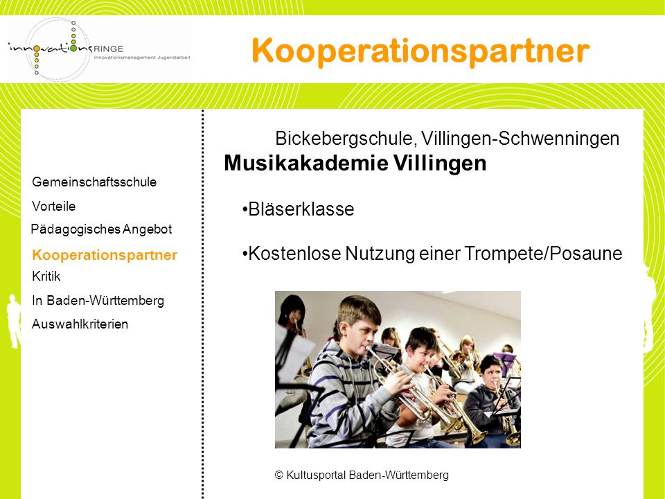 Bickebergschule, Villingen-Schwenningen Musikakademie Villingen Bläserklasse Kostenlose Nutzung einer Trompete/Posaune © Kultusportal Baden-Württember