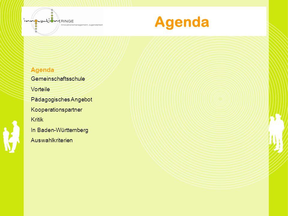 Agenda Gemeinschaftsschule Vorteile Pädagogisches Angebot Kooperationspartner Kritik In Baden-Württemberg Auswahlkriterien