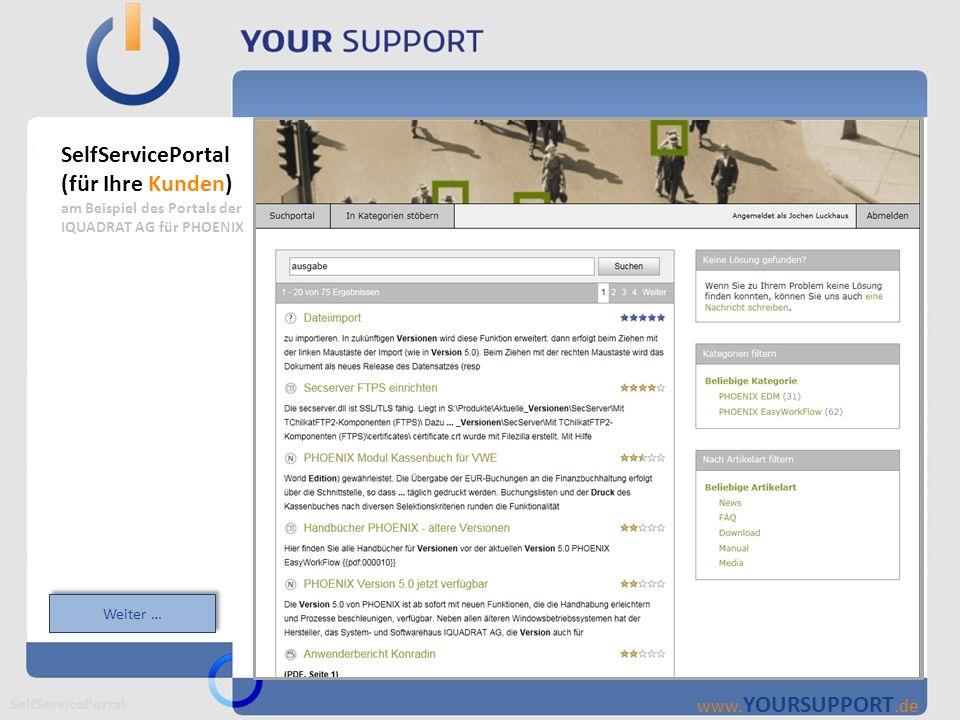 SupportCenter (für Ihre Support Mitarbeiter) Support Center Wissensdatenbank mit Artikeln: Alle Informationen stehen als Artikel in der Wissens- Datenbank zur Verfügung.