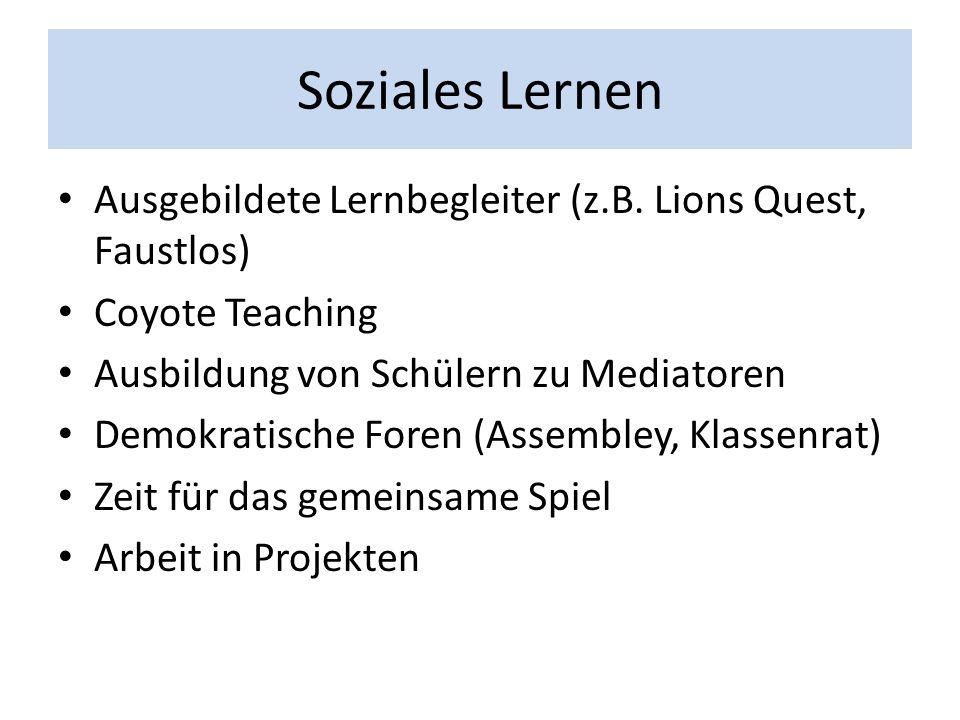 Soziales Lernen Ausgebildete Lernbegleiter (z.B.