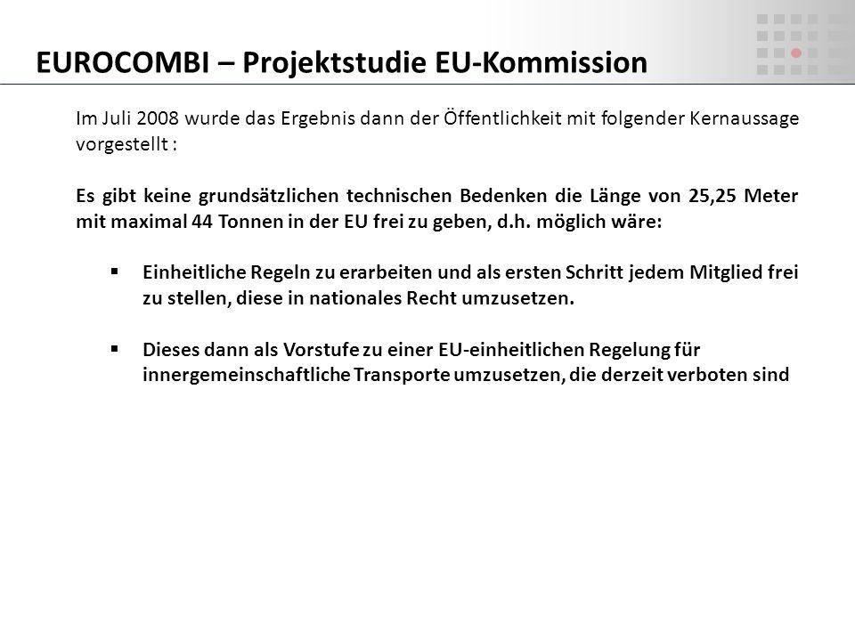 Im Juli 2008 wurde das Ergebnis dann der Öffentlichkeit mit folgender Kernaussage vorgestellt : Es gibt keine grundsätzlichen technischen Bedenken die