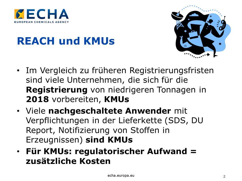 2 REACH und KMUs Im Vergleich zu früheren Registrierungsfristen sind viele Unternehmen, die sich für die Registrierung von niedrigeren Tonnagen in 201