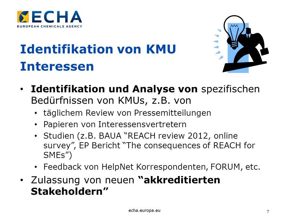 7 Identifikation von KMU Interessen Identifikation und Analyse von spezifischen Bedürfnissen von KMUs, z.B. von täglichem Review von Pressemitteilunge