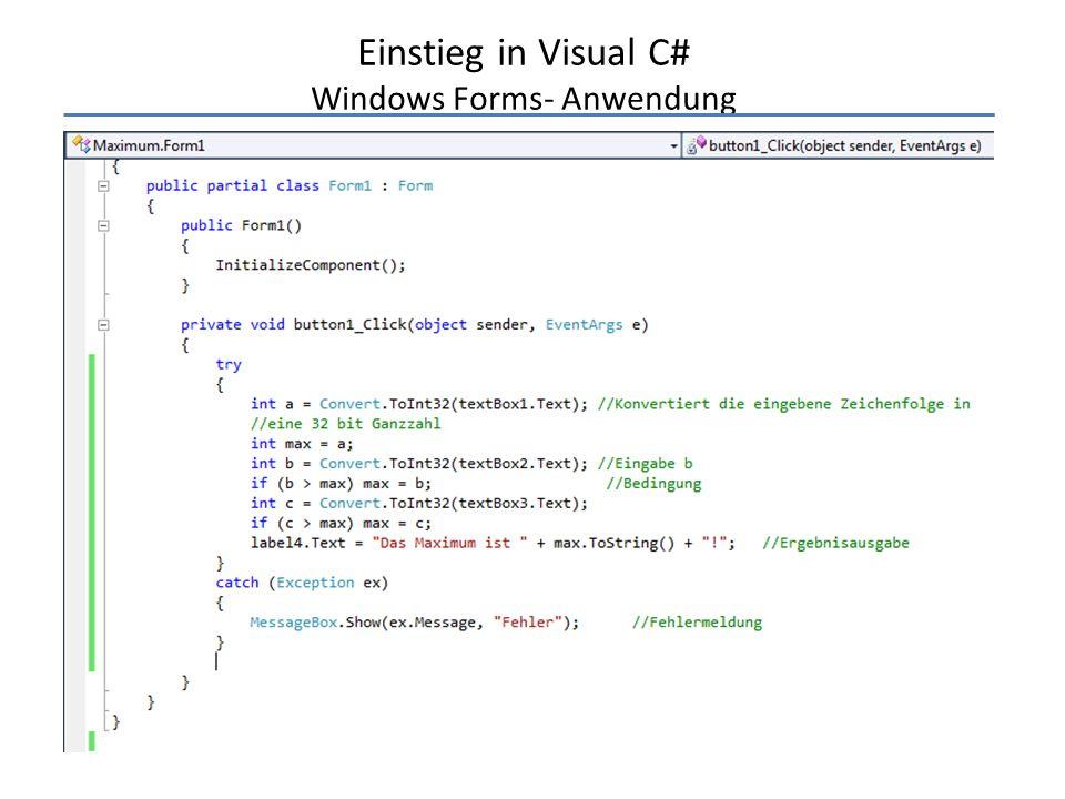 Einstieg in Visual C# Windows Forms- Anwendung