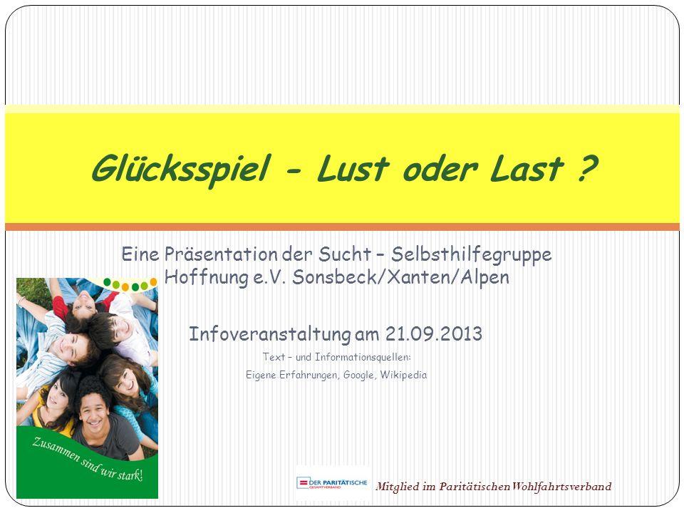 Eine Präsentation der Sucht – Selbsthilfegruppe Hoffnung e.V. Sonsbeck/Xanten/Alpen Infoveranstaltung am 21.09.2013 Text – und Informationsquellen: Ei