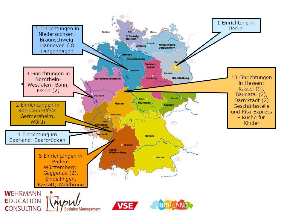 5 Einrichtungen in Niedersachsen: Braunschweig, Hannover (3) Langenhagen 13 Einrichtungen in Hessen: Kassel (9), Baunatal (2), Darmstadt (2) Geschäfts