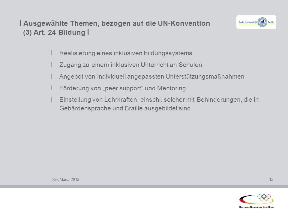 l Ausgewählte Themen, bezogen auf die UN-Konvention (4) Art.