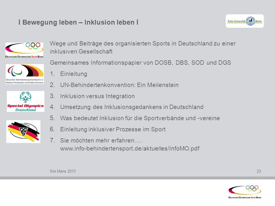 l Bewegung leben – Inklusion leben l Wege und Beiträge des organisierten Sports in Deutschland zu einer inklusiven Gesellschaft Gemeinsames Informatio