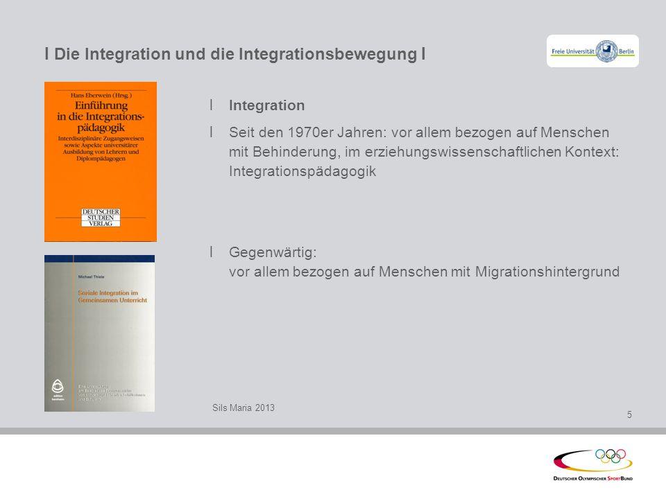 I Die Integration und die Integrationsbewegung I l Integration l Seit den 1970er Jahren: vor allem bezogen auf Menschen mit Behinderung, im erziehungs