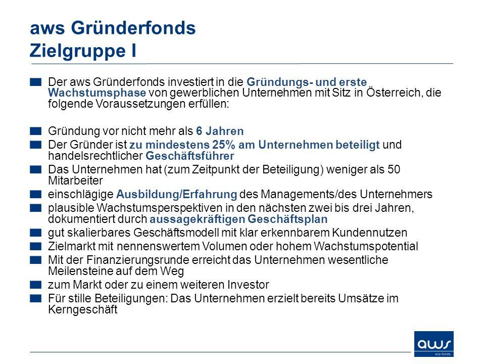 Der aws Gründerfonds investiert in die Gründungs- und erste Wachstumsphase von gewerblichen Unternehmen mit Sitz in Österreich, die folgende Vorausset
