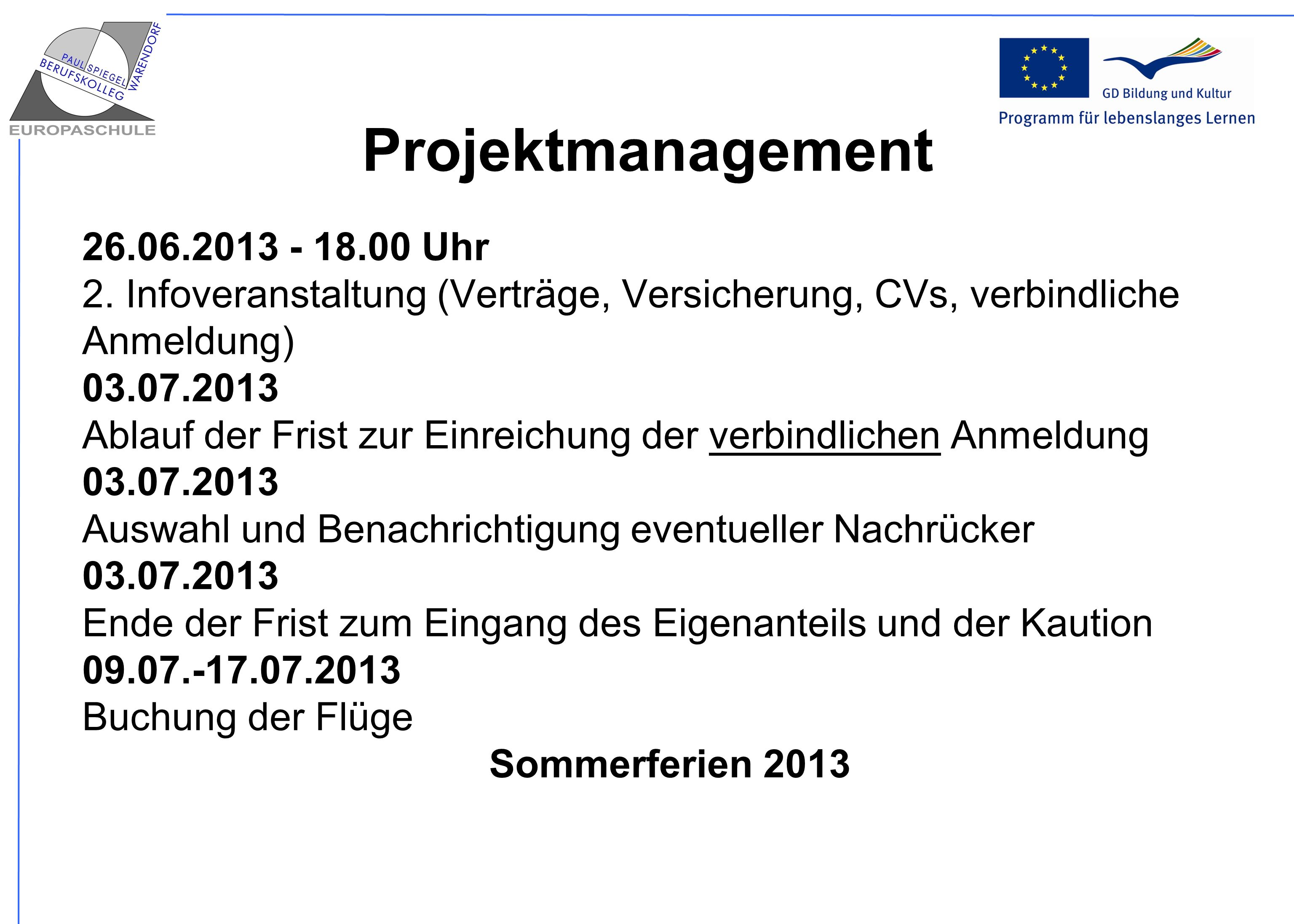 Projektmanagement 26.06.2013 - 18.00 Uhr 2.