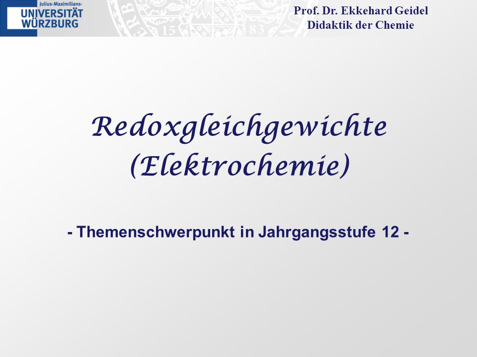 Wege zur Nernstschen Gleichung (Potenziale außerhalb der Standardbedingungen) Fachwissenschaftliche Herleitung (Thermodynamik): Für das Redoxgleichgewicht einer Halbzelle Red Ox z+ + z e gilt bezogen auf die Wasserstoffelektrode: (vant-Hoffsche Reaktionsisotherme) Mit der Gleichgewichtsgalvanispannung (Redoxpotenzial) als Antrieb für die Reaktion ergibt sich für Δ R G: Δ R G = z · F · U H (Energieerhaltung) Einsetzen liefert die Nernstsche Gleichung: