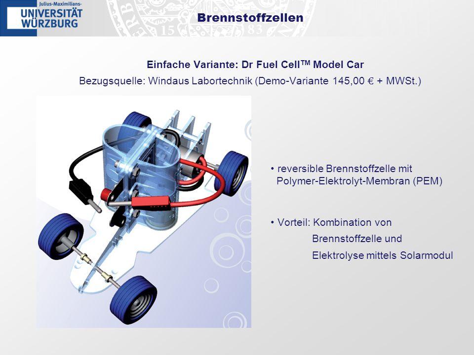 Brennstoffzellen Einfache Variante: Dr Fuel Cell TM Model Car Bezugsquelle: Windaus Labortechnik (Demo-Variante 145,00 + MWSt.) reversible Brennstoffz