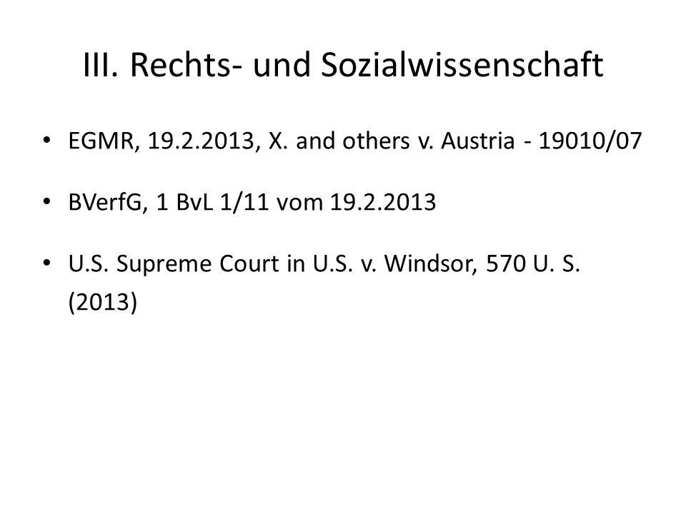 III. Rechts- und Sozialwissenschaft EGMR, 19.2.2013, X.