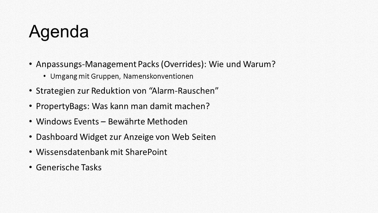 Agenda Anpassungs-Management Packs (Overrides): Wie und Warum.