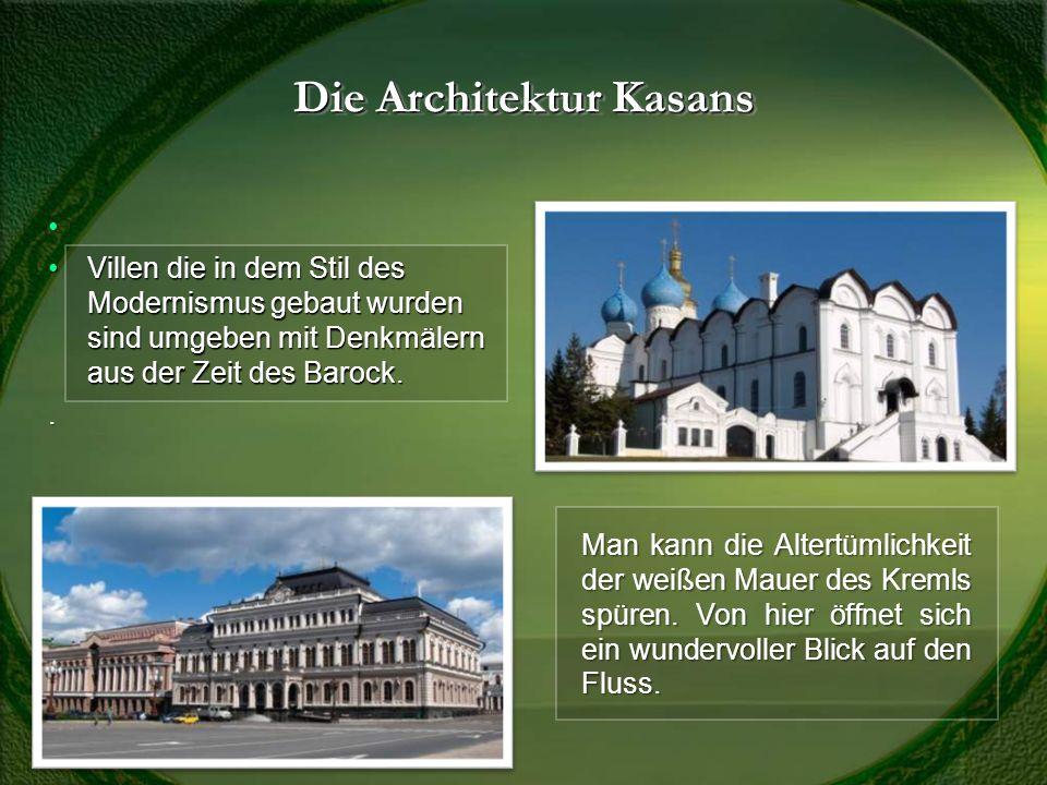 Die Architektur Kasans Villen die in dem Stil des Modernismus gebaut wurden sind umgeben mit Denkmälern aus der Zeit des Barock.Villen die in dem Stil des Modernismus gebaut wurden sind umgeben mit Denkmälern aus der Zeit des Barock..