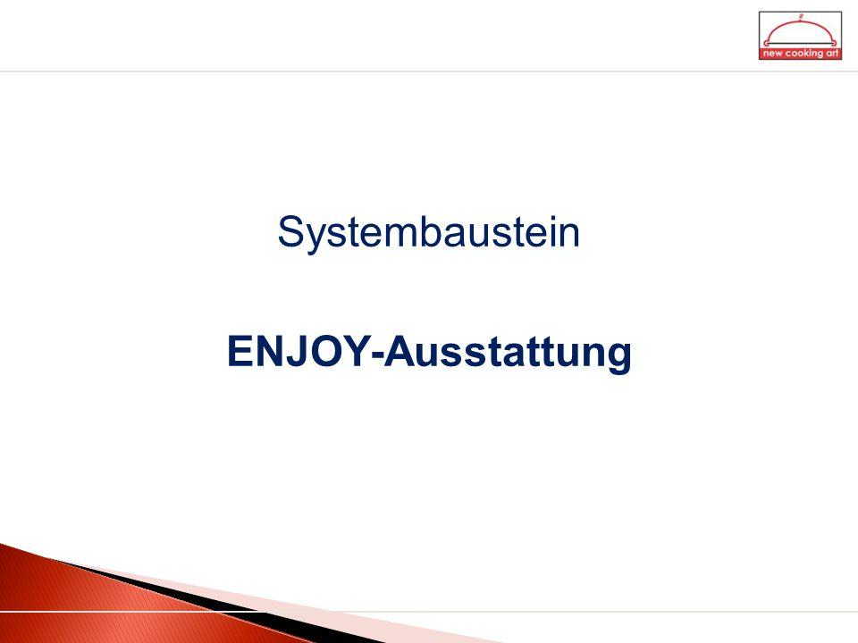 Systembaustein ENJOY-Ausstattung