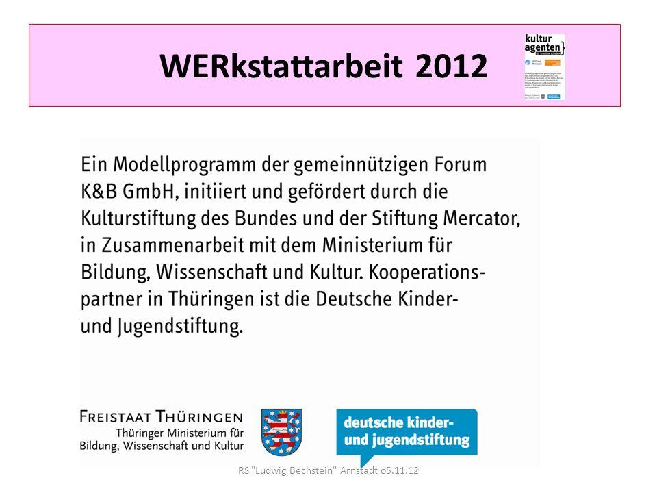 WERkstattarbeit 2012 Projekttitel Art School Bechstein Träume -Entdecken, was in mir steckt WERkstattarbeit 19.12.Mittwoch+ 20.12.