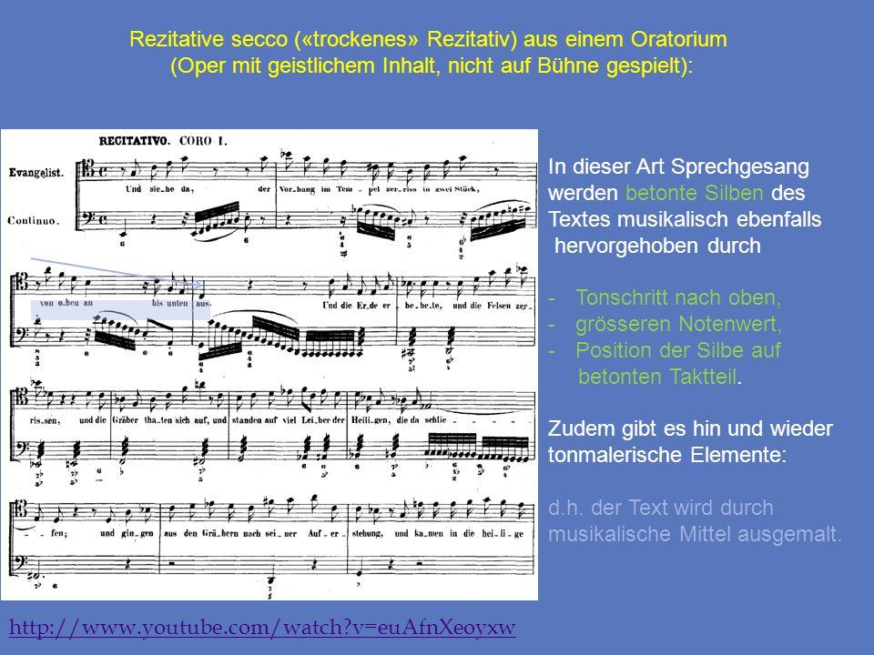 Rezitative secco («trockenes» Rezitativ) aus einem Oratorium (Oper mit geistlichem Inhalt, nicht auf Bühne gespielt): In dieser Art Sprechgesang werde
