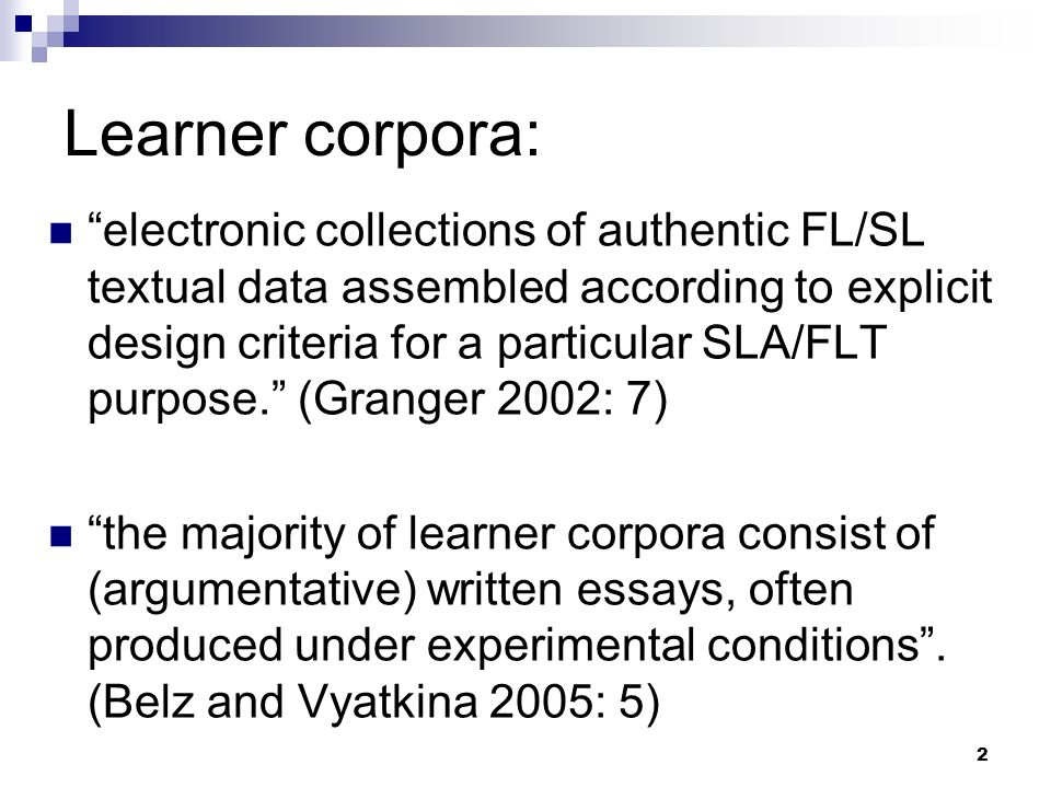 Learner corpora: why.1.