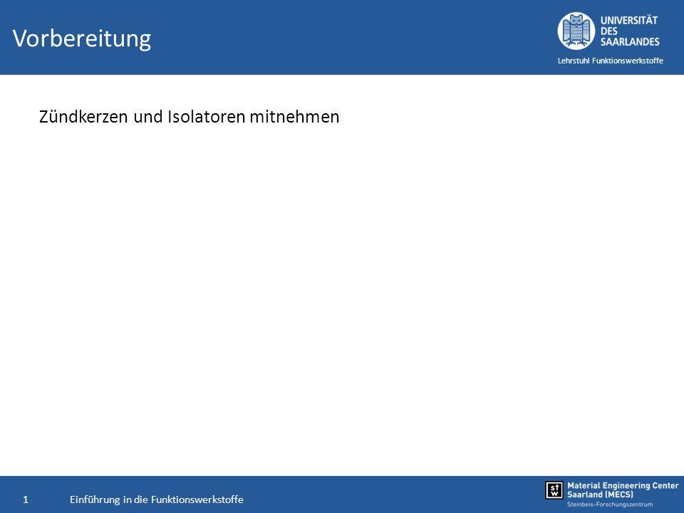 Lehrstuhl Funktionswerkstoffe Einführung in die Funktionswerkstoffe Kapitel 8: dielektrische Keramiken Prof.