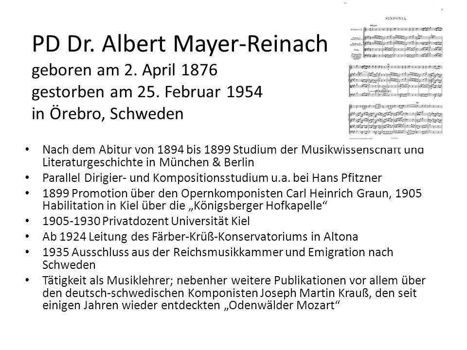 PD Dr. Albert Mayer-Reinach geboren am 2. April 1876 gestorben am 25. Februar 1954 in Örebro, Schweden Nach dem Abitur von 1894 bis 1899 Studium der M