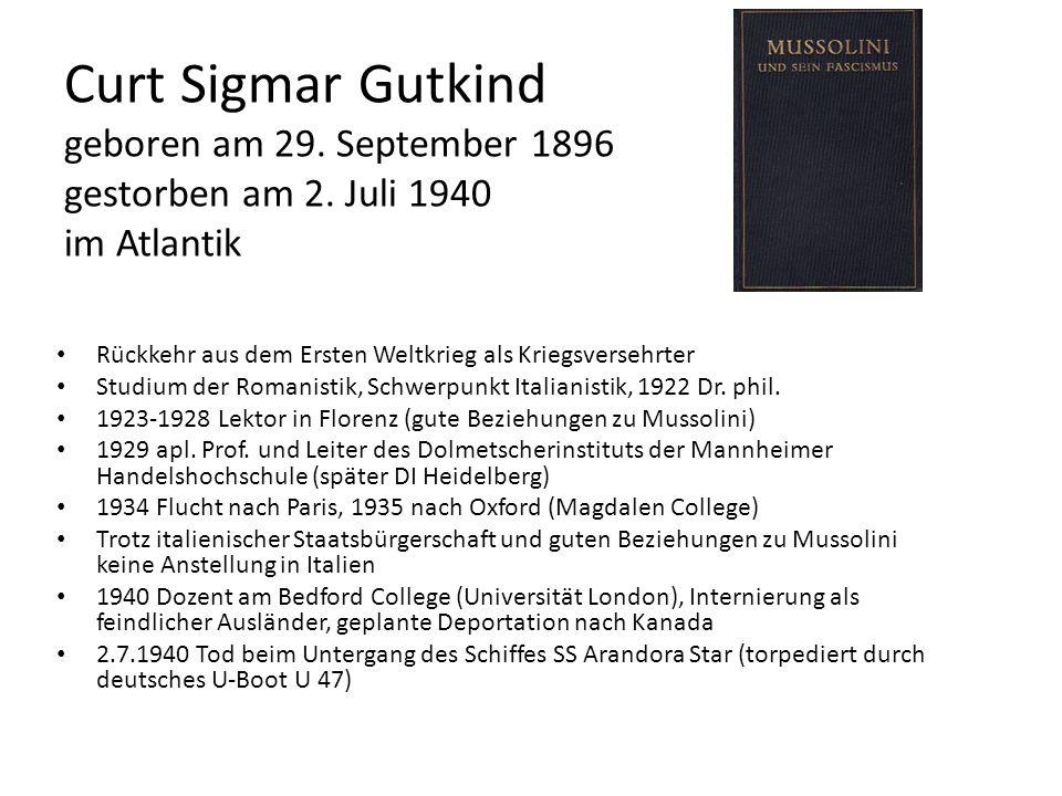 Curt Sigmar Gutkind geboren am 29. September 1896 gestorben am 2. Juli 1940 im Atlantik Rückkehr aus dem Ersten Weltkrieg als Kriegsversehrter Studium