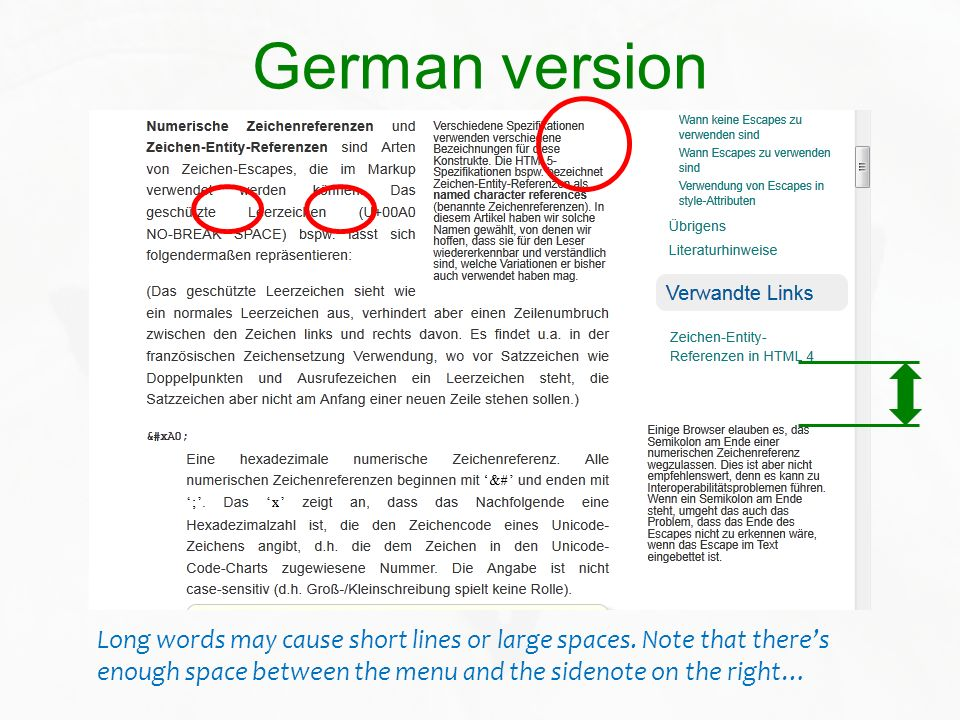 German version Long words may cause short lines or large spaces. Note that theres enough space between the menu and the sidenote on the right…