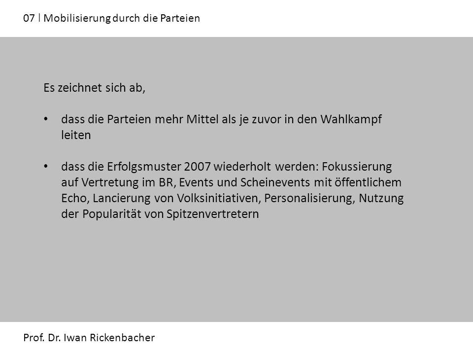 07 ǀ Mobilisierung durch die Parteien Prof. Dr.